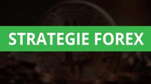 migliori strategie forex